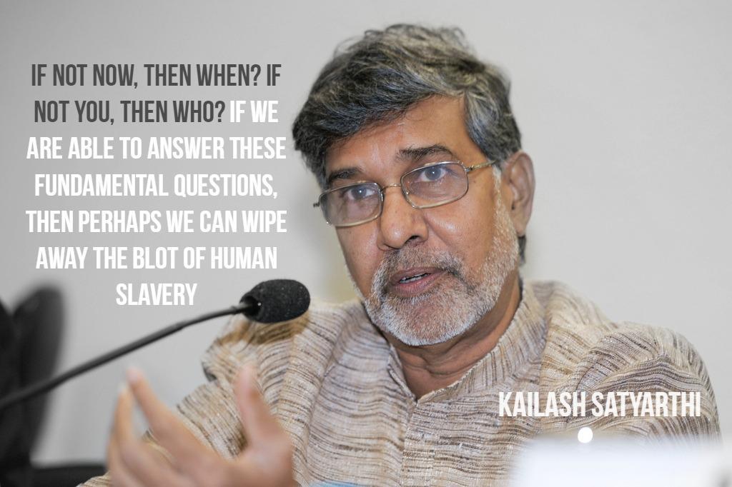 Malala and Kailash Satyarthi  Kailash Satyarthi Quotes