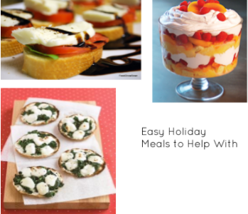 Easy Holiday Meals to Help With