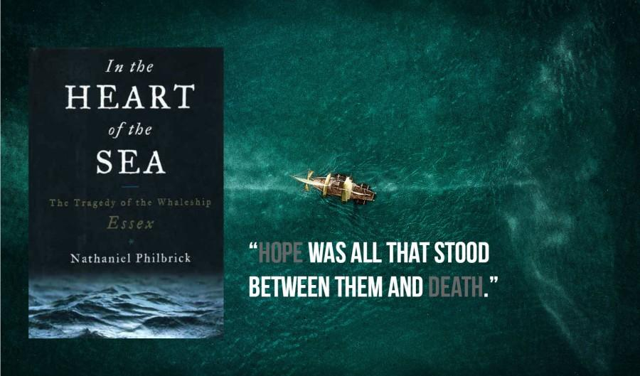 In the Heart of the Sea book cover, movie screencap, and book quote.