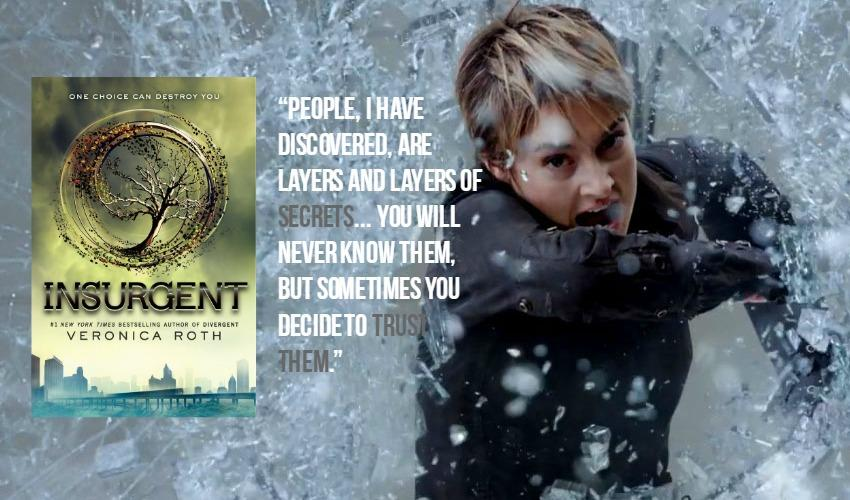 Insurgent book cover, movie screencap, and book quote.