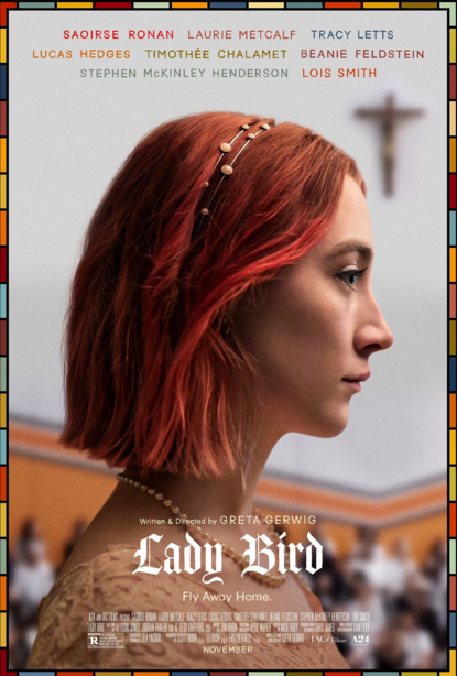Lady Bird: A Poignant, Coming-of-Age (and now, Award-Winning!) Movie that Parallels the Realities of Life